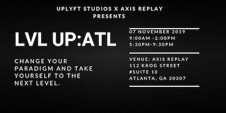 LVL UP: ATL tickets