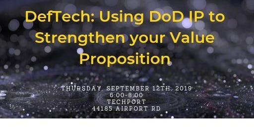 DefTech: Using DoD IP to strengthen your value proposition
