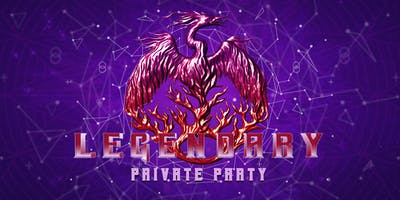 Legendary - Private Party