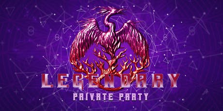 Legendary - Private Party ingressos