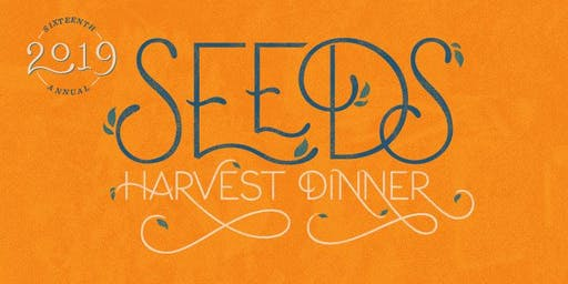 SEEDS 16th Annual Harvest Dinner 2019