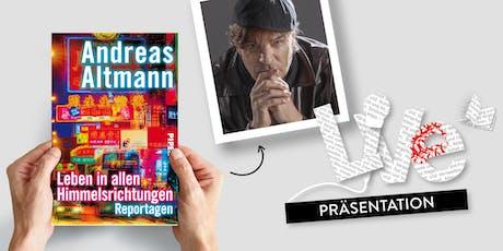 PRÄSENTATION: Andreas Altmann Tickets