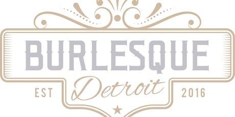 Detroit School of Burlesque - 201 Advanced Burlesque Course  tickets