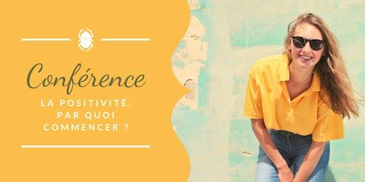 Conférence: La positivité, par quoi commencer