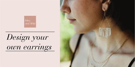 Design Your Own Earrings tickets