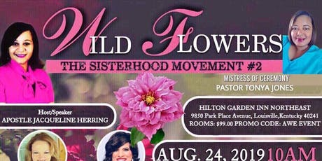 AWE The SisterHood Movement - WildFlower Conference tickets