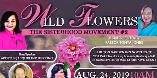 AWE The SisterHood Movement - WildFlower Conference