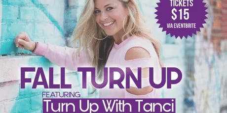 FALL TURN UP!  Feat. TURN UP WITH TANCI Masterclass *Open to All* tickets