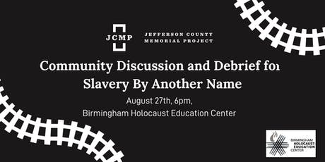 Community Discussions for Slavery by Another Name tickets