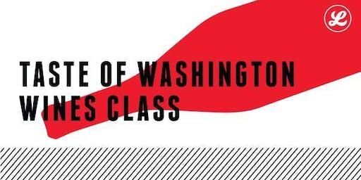 Taste of Washington Wines Class
