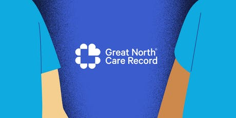 Great North Care Record Network webinar series: Patient engagement update tickets
