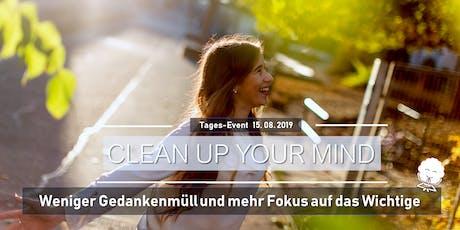 Seminar: Clean Up Your Mind - Dein Fokus aufs Wichtige im Leben Tickets