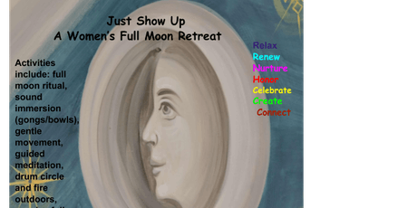 Just Show Up- A Women's Full Moon Retreat tickets