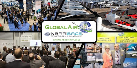 GlobalAir.com Aircraft for Sale Training NBAA-BACE 2019 tickets