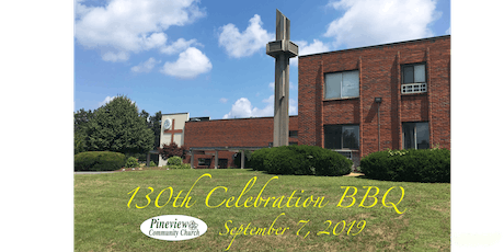 130th Anniversary Pineview Family BBQ tickets
