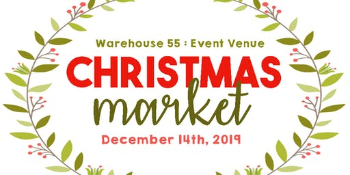 Christmas Market : Warehouse 55