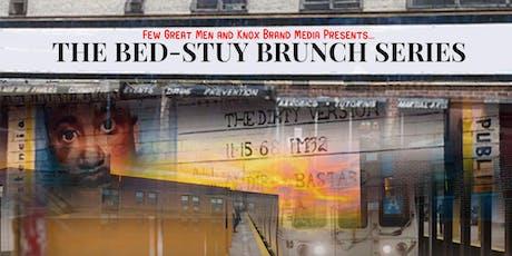 Bed Stuy Brunch  tickets