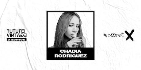 CHADIA RODRIGUEZ // Future Vintage Festival 2019 tickets
