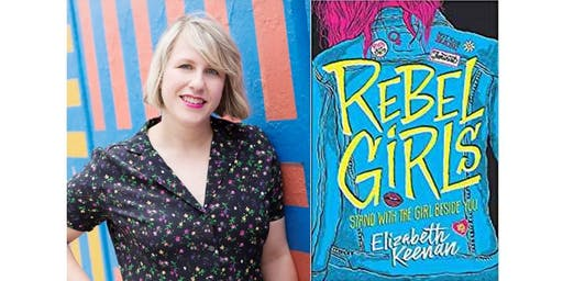 Elizabeth Keenan with Laura Sibson Discussing Book: Rebel Girls