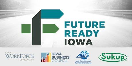 Future Ready Iowa Employer Summit - Sheffield tickets