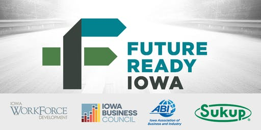 Future Ready Iowa Employer Summit - Sheffield