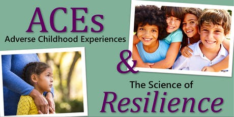 Adverse Childhood Experiences & Resilience tickets