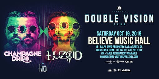 "WAKAAN !! ""Double Vision"" Tour Feat. Champagne Drip & LUZCID 