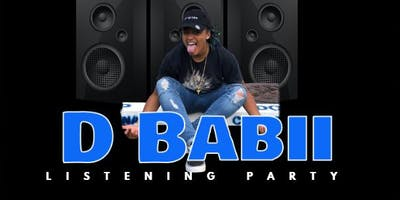 D Babii Listening Party