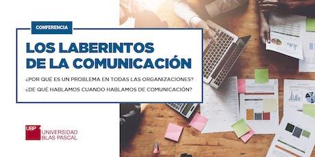 Conferencia los Laberintos de la Comunicación entradas