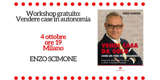 WORKSHOP GRATUITO: VENDERE CASE IN AUTONOMIA
