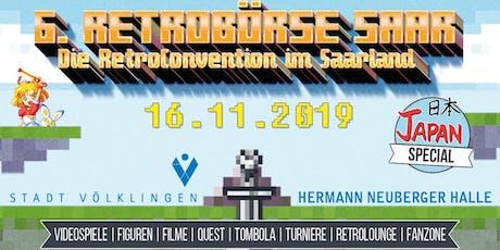 6. Retrobörse Saar - Die RetroConvention im Saarland Tickets
