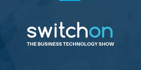 Switch IT On - The Business Technology Show tickets