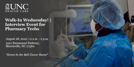 Walk-In Wednesday! | Pharmacy Technician Interview Event for UNC Medical Center tickets