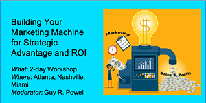Building your Marketing Machine for Strategic...