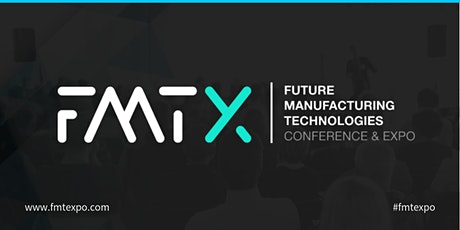FMTX - Future Manufacturing Technologies Conference & Expo biglietti