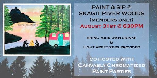 Sip & Paint (members only) @ Skagit River Woods