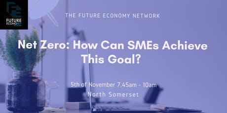 Net Zero: How Can SMEs Achieve This Goal?? tickets
