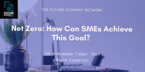 Net Zero: How Can SMEs Achieve This Goal??