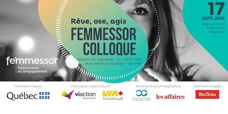 Colloque Femmessor   Saguenay–Lac-Saint-Jean et Nord-du-Québec–Jamésie billets