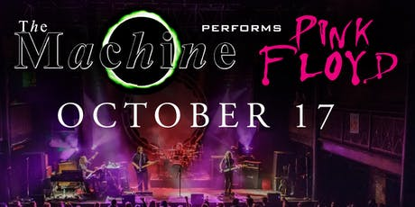 An Evening with The Machine performs Pink Floyd tickets