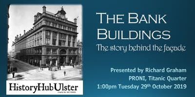 The Bank Buildings: The story behind the façade