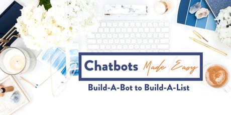 Chatbots Made Easy tickets