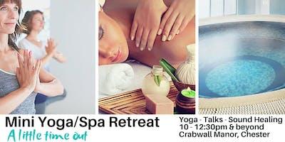 Mini Spa/ Yoga Retreat