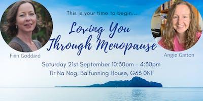 Loving You Through Menopause