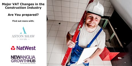 Major VAT Changes in the Building & Construction Industry - Are You Prepared? (Norwich Breakfast Event) tickets