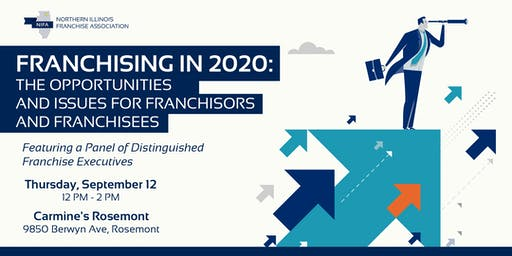 NIFA September Luncheon - Franchising in 2020: The Opportunities and Issues for Franchisors and Franchisees