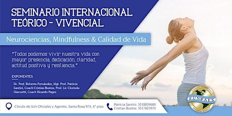 SEMINARIO  INTERNACIONAL NEUROCIENCIAS, MINDFULNESS & CALIDAD DE VIDA entradas