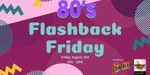 80's Flashback Friday