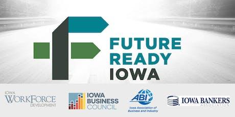 Future Ready Iowa Employer Summit - Johnston tickets
