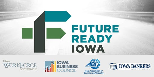 Future Ready Iowa Employer Summit - Johnston